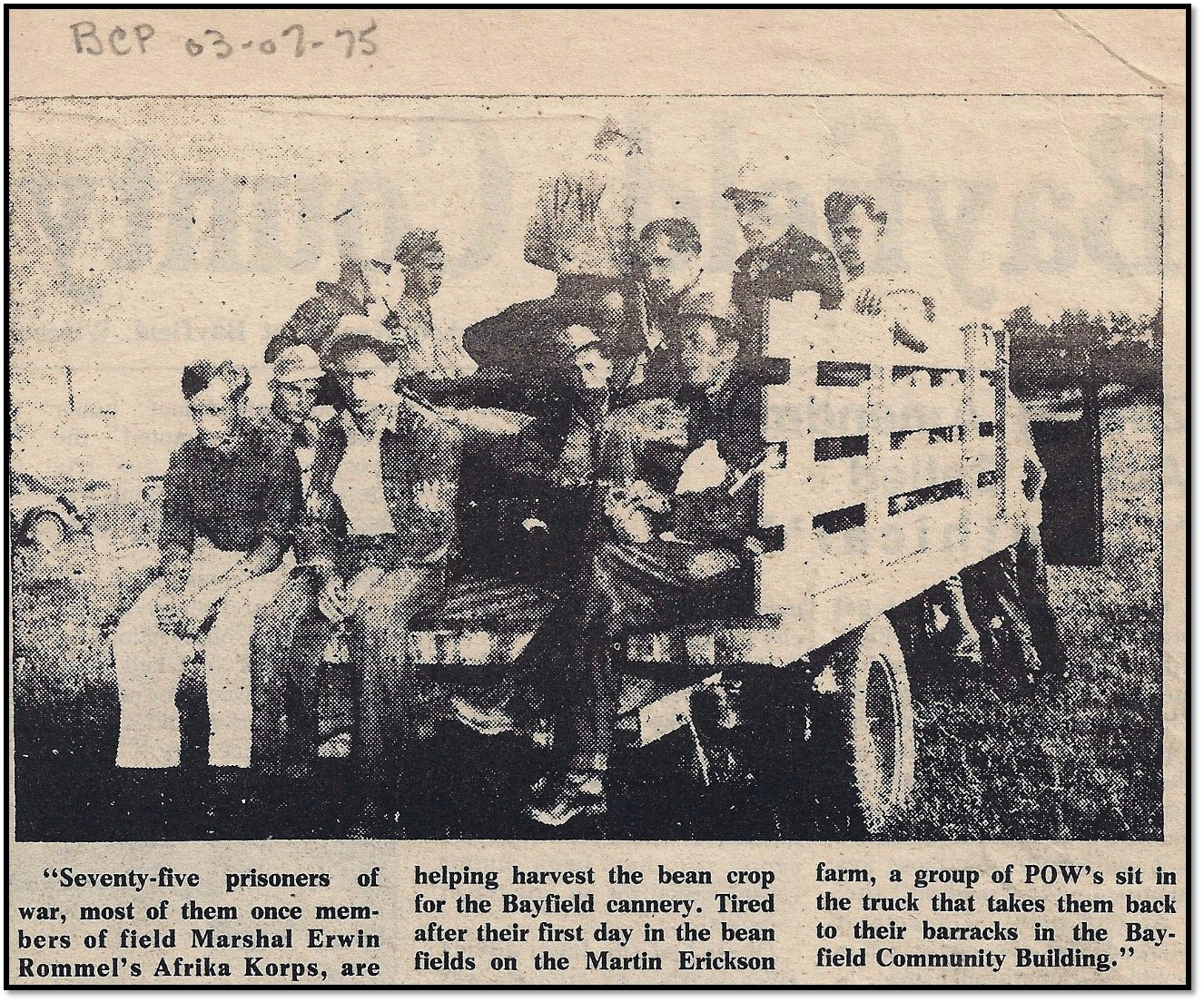 POWs working a harvesters Bayfield County Press